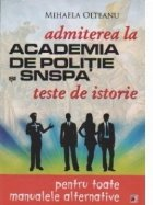 Admiterea la Academia de Politie si SNSPA - Teste de istorie