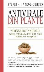 Antivirale din plante - Alternative naturale pentru combaterea infectiilor virale rezistente si emergente