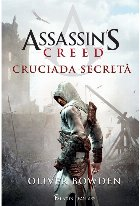 Assassin's Creed 3. Cruciada secreta