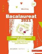 Bacalaureat 2021. Limba si literatura romana. Invata singur! Teme de lucru pentru bacalaureat. Toate profilurile, toate filierele