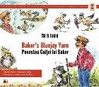 BAKER`S BLUEJAY YARN / POVESTEA GAITEI LUI BAKER