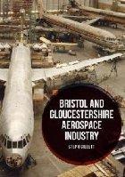 Bristol and Gloucestershire Aerospace Industry