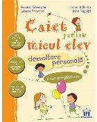 Caiet pentru micul elev - Dezvoltare personala - Clasa pregatitoare