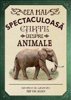 Cea mai spectaculoasă carte despre animale