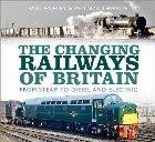 Changing Railways of Britain