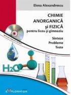 Chimie anorganica si fizica pentru liceu si gimnaziu - Sinteze. Probleme. Teste (aplicatii digitale incluse)