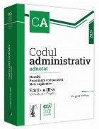 Codul administrativ adnotat. Noutati. Examinare comparativa. Note explicative. 2021 Editia a III-a, revazuta si adaugita