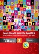 Comunicare in limba romana. Caiet de aplicatii pentru clasa a II-a