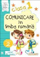 Comunicare in limba romana. Caiet de lucru. Clasa I. Partea a II-a (B)