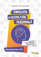 Consiliere și dezvoltare personală. Manual pentru clasa a VII-a