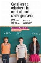 Consilierea și orientarea în curriculumul școlar gimnazial (e-book, gratuit). Studiu comparativ