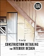 Construction Detailing for Interior Design