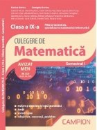 Culegere de matematica. Clasa a IX-a. Semestrul I. Filiera teoretica, specializarea matematica-informatica