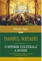 Dansul Natasei istorie culturala Rusiei