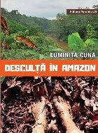 Desculţă în Amazon