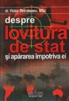 Despre LOVITURA DE STAT si apararea impotriva ei