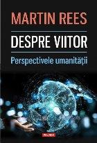 Despre viitor. Perspectivele umanității