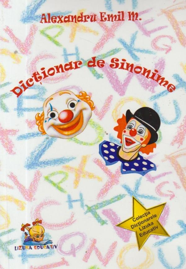 Dictionar de sinonime (Lizuka Educativ)