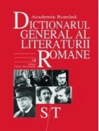 Dictionarul general al literaturii romane vol. VI (S/T)