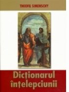 Dictionarul intelepciunii - Cugetari antice si moderne