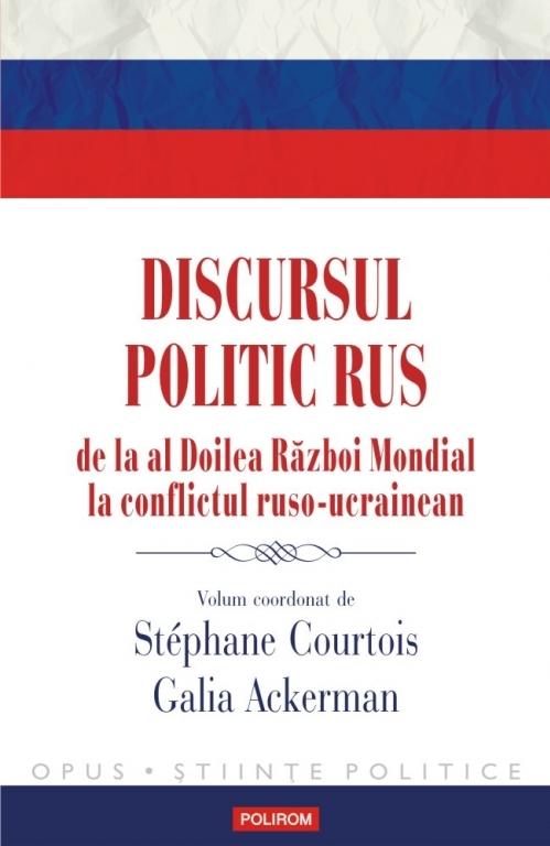 Discursul politic rus de la al Doilea Război Mondial la conflictul ruso-ucrainean