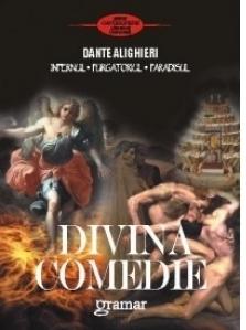 Divina Comedie - Infernul. Purgatoriul. Paradisul