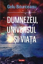 Dumnezeu, universul și viața