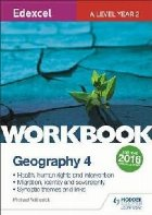Edexcel A Level Geography Workbook 4: Health, human rights a