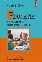 Educația. Experiențe, reflecții, soluții