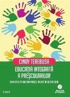 Educația integrată a preșcolarilor. Cum să le stimulăm mințile aflate în dezvoltare