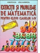 Exercitii si probleme de matematica pentru elevii claselor I-IV, Editia a V-a