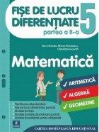 Fise de lucru diferentiate. Matematica. Clasa a V-a. Partea a II-a