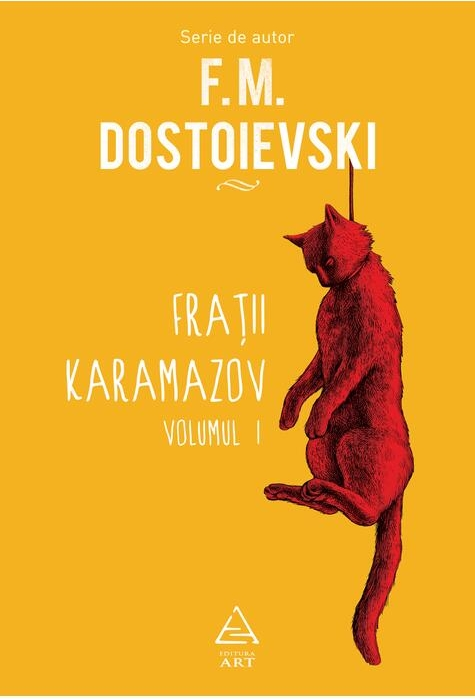 Frații Karamazov. Volumul 1