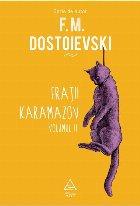 Frații Karamazov. Volumul 2