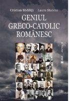 Geniul greco-catolic romanesc, editia a treia