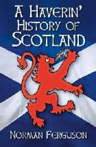 Haverin' History of Scotland
