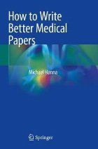 How to Write Better Medical Papers