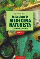 Incursiune in medicina naturista. In amintirea lui Valeriu Popa. Editia a XVI-a