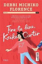 Ține-te bine, Keiko Carter