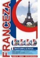 Invata simplu si repede limba franceza (4 Audio CD - Manual - Ghid de conversatie)