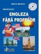 Invatati engleza fara profesor (curs practic + CD)
