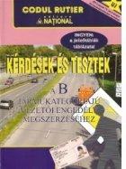Kerdesek es tesztek a B Jarmukategoriaju vezetoi engedely megszerzesehez / Intrebari si teste in LIMBA MAGHIARA pentru obtinerea permisului de conducere categoria B