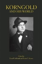 Korngold and His World