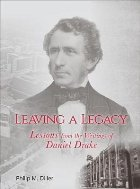 Leaving a Legacy - Lessons from the Writings of Daniel Drake