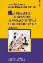 Managementul programelor de formare continuă a cadrelor didactice. Ghid practic