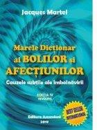 Marele Dictionar Bolilor Afectiunilor cauzele