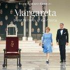 Margareta. Three Decades of the Crown