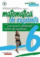 Matematică de excelenţă pentru concursuri, olimpiade şi centre de excelenţă. Clasa a VI-a