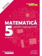 Matematica. Aritmetica, algebra, geometrie. Clasa a V-a. Consolidare. Partea a II-a