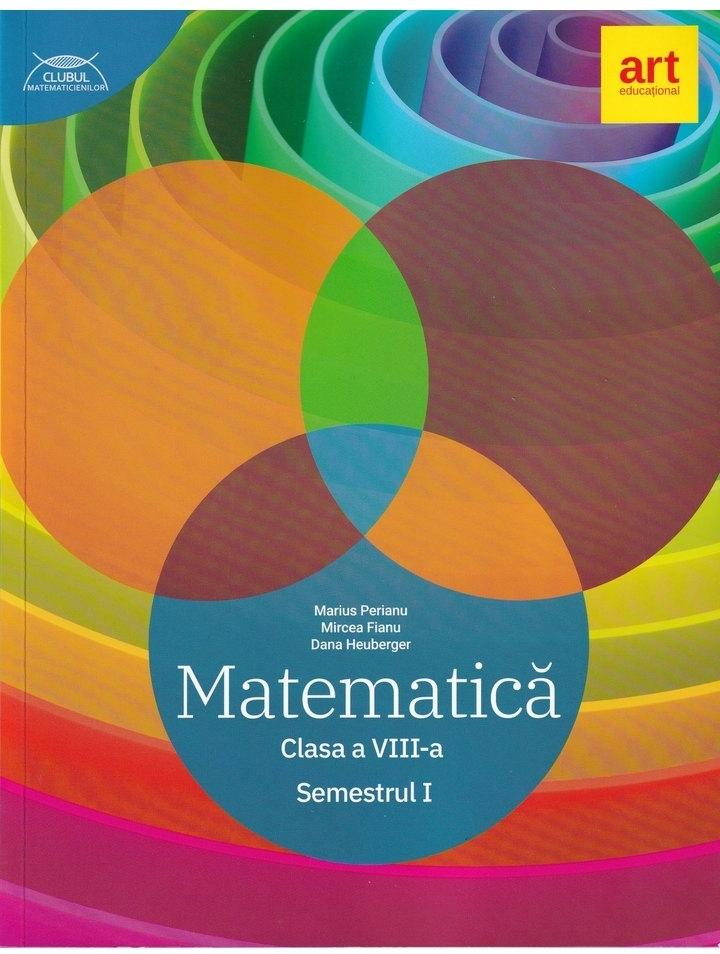 Matematica. Clasa a VIII-a. Semestrul I. Clubul matematicienilor